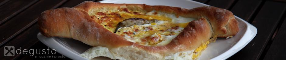 Chaczapuri adżarskie chaczapuri 3 degusto - przepisy smaczne i proste